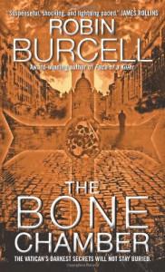 The Bone Chamber - Robin Burcell