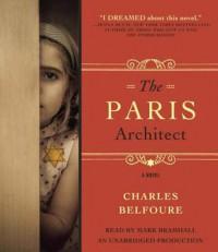 The Paris Architect - Charles Belfoure