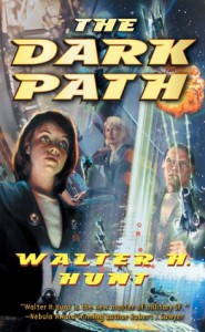 The Dark Path - Walter H. Hunt