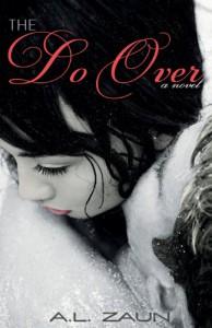The Do Over - A.L. Zaun
