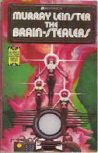 The Brain-Stealers - Murray Leinster