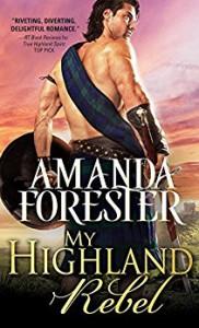 My Highland Rebel - Amanda Forester