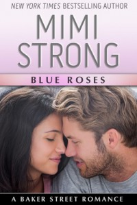 Blue Roses - Mimi Strong
