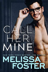 Call Her Mine (Harmony Pointe #1) - Melissa Foster