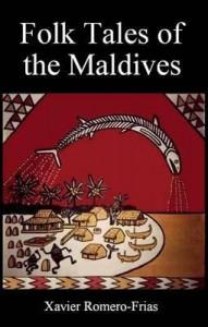 Folk Tales of the Maldives - Xavier Romero-Frias