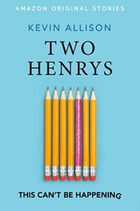 Two Henrys - Kevin Allison