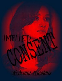 Implied Consent - Vedrana Nicolaus