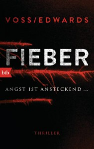 Fieber: Thriller - Louise Voss, Beate Brammertz, Mark Edwards