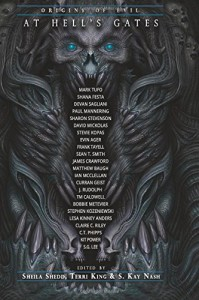 At Hell's Gates: Volume Two (Volume 2) - Devan Sagliani, Shana Festa, Mark Tufo, Paul Mannering, C.T. Phipps, Evin Ager, Frank Tayell, Stevie Kopas, James Crawford, Stephen Kozeniewski, TM Caldwell, Sean T. Smith, Curran Geist, J. Rudolph, Ian McClellan, David Mickolas, S.G Lee, Sharon Stevenson, Lesa Kinney Ande