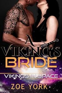 A Viking's Bride (Vikings in Space Book 2) - Zoe York