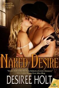 Naked Desire - Desiree Holt
