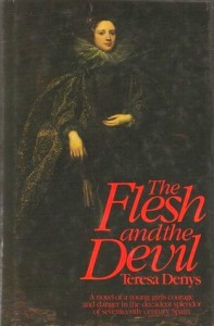 Flesh and the Devil (Troubadour Books) - Teresa Denys