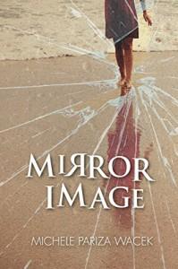 Mirror Image - Michele PW (Pariza Wacek)