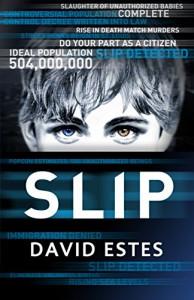 Slip (The Slip Trilogy Book 1) - David Estes