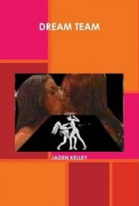 Dream Team - Jaden Kelley