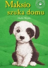 Maksio szuka domu - Holly Webb