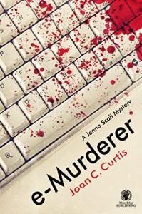 e-Murderer: A Jenna Scali Mystery - Joan C. Curtis