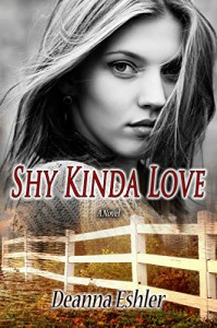 Shy Kinda Love - Deanna Eshler