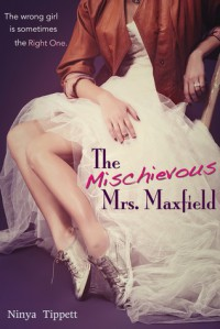 The Mischievous Mrs. Maxfield - Ninya Tippett