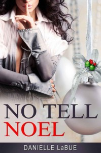 No Tell Noel - Danielle LaBue