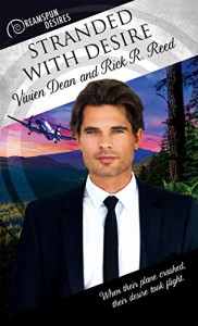 Stranded with Desire (Dreamspun Desires Book 15) - Vivien Dean, Rick R. Reed