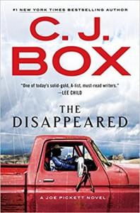 The Disappeared (A Joe Pickett Novel) - C. J. Box