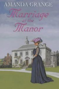 Marriage at the Manor - Amanda Grange