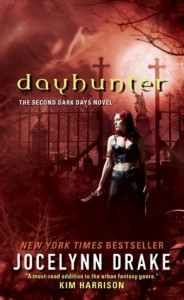 Dayhunter (Dark Days, #2) - Jocelynn Drake