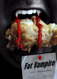 Fat Vampire - Johnny B. Truant