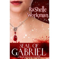 Seal of Gabriel (Blood and Snow, #7) - RaShelle Workman