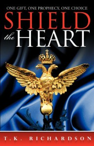 Shield the Heart - T.K. Richardson