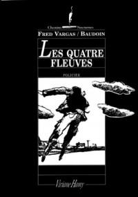 Les quatre fleuves (Chemins nocturnes) (French Edition) - Fred Vargas