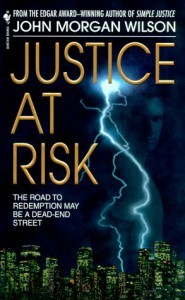 Justice at Risk - John Morgan Wilson