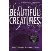 Beautiful Creatures (Caster Chronicles, #1) - Kami Garcia