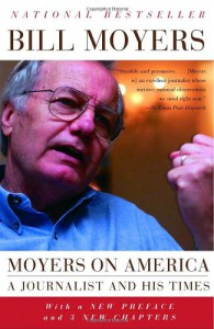 Moyers on America: A Journalist and His Times - Bill Moyers