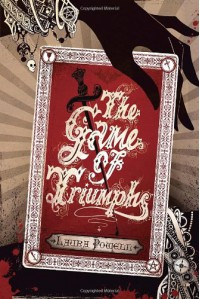 The Game of Triumphs - Laura Powell