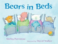 Bears in Beds - Shirley Parenteau, David   Walker