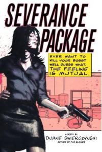 Severance Package - Duane Swierczynski