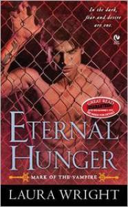 Eternal Hunger (Mark of the Vampire Series #1) -