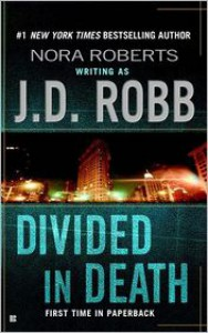 Divided in Death (In Death Series #18) -