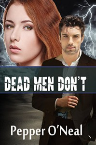 Black Ops Chronicles: Dead Men Don't - Pepper O'Neal