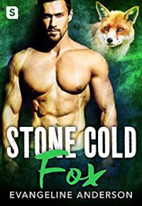 Stone Cold Fox (Cougarville) - Evangeline Anderson