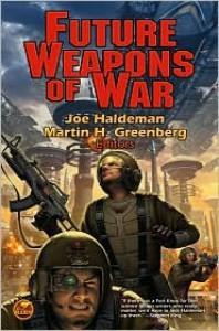 Future Weapons of War (Mass Market) - Joe Haldeman
