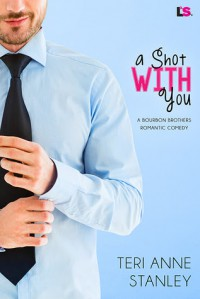 A Shot with You - Teri Anne Stanley