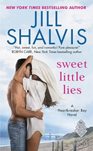 Sweet Little Lies: A Heartbreaker Bay Novel - Jill Shalvis