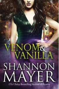 Venom and Vanilla (The Venom Trilogy) - Shannon Mayer