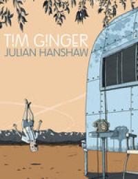Tim Ginger - Julian Hanshaw