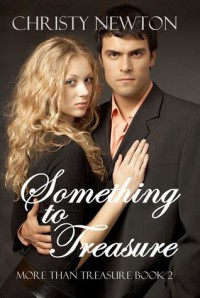 Something to Treasure - Christy Newton