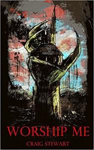 Worship Me - Craig Stewart