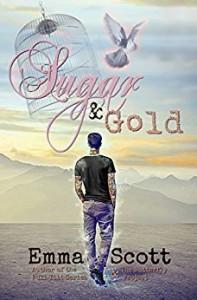 Sugar & Gold - Emma Scott